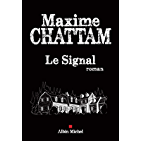 Le Signal (A.M.THRIL.POLAR)