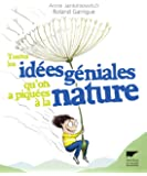 Toutes les idées géniales qu'on a piquées à la nature