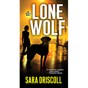 Lone Wolf (An F.B.I. K-9 Novel Book 1)