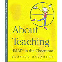 About Teaching: 4MAT in the Classroom (English Edition)