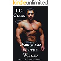 Dark Times for the Wicked: The Forecaster and The Hunter (BWWM) (The Sanctuary Series Book 3)