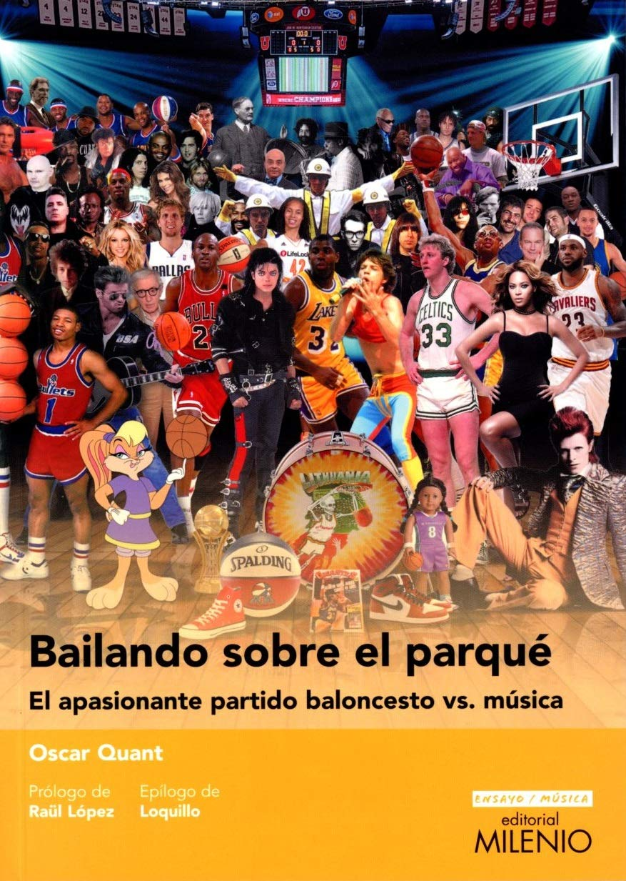 Bailando sobre el parqué. El apasionante partido baloncesto vs. música: 11 Ensayo Música: Amazon.es: Quant, Óscar, López Molist, Raül, Sanz Beltrán, Loquillo, Jose María: Libros