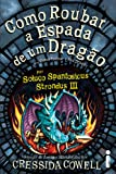 Como Roubar a Espada de Um Dragão