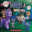 Super Monsters: Super Pals/Super Pets