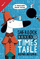 Sherlock Bones And The Times Table
