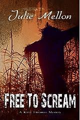 Free to Scream (Katie Freeman Mysteries Book 6) Kindle Edition
