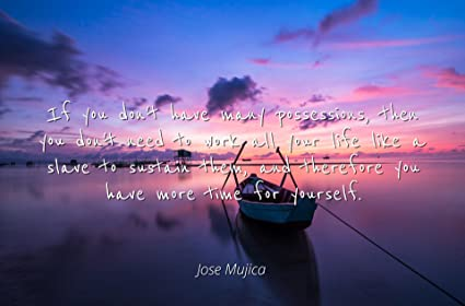 Amazon Jose Mujica Famous Quotes Laminated Poster Print 24x20