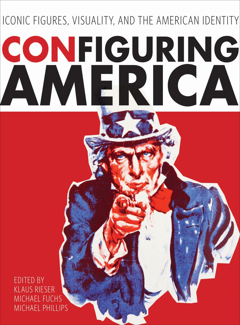 Download ConFiguring America: Iconic Figures, Visuality, and the American Identity ebook