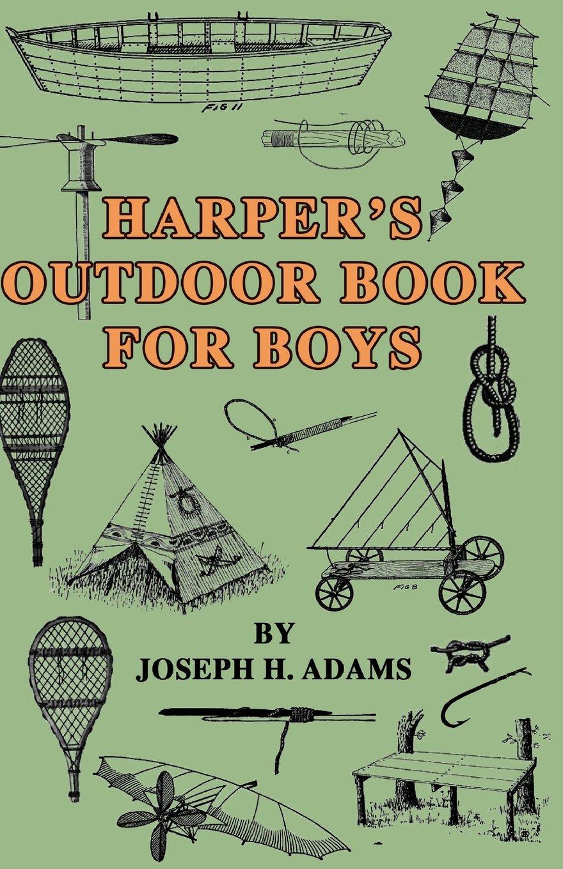 Harper's Outdoor Book for Boys PDF