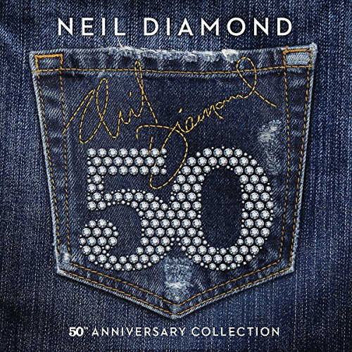 Neil Diamond - 50th Anniversary Collection [3 Cd] - Zortam Music