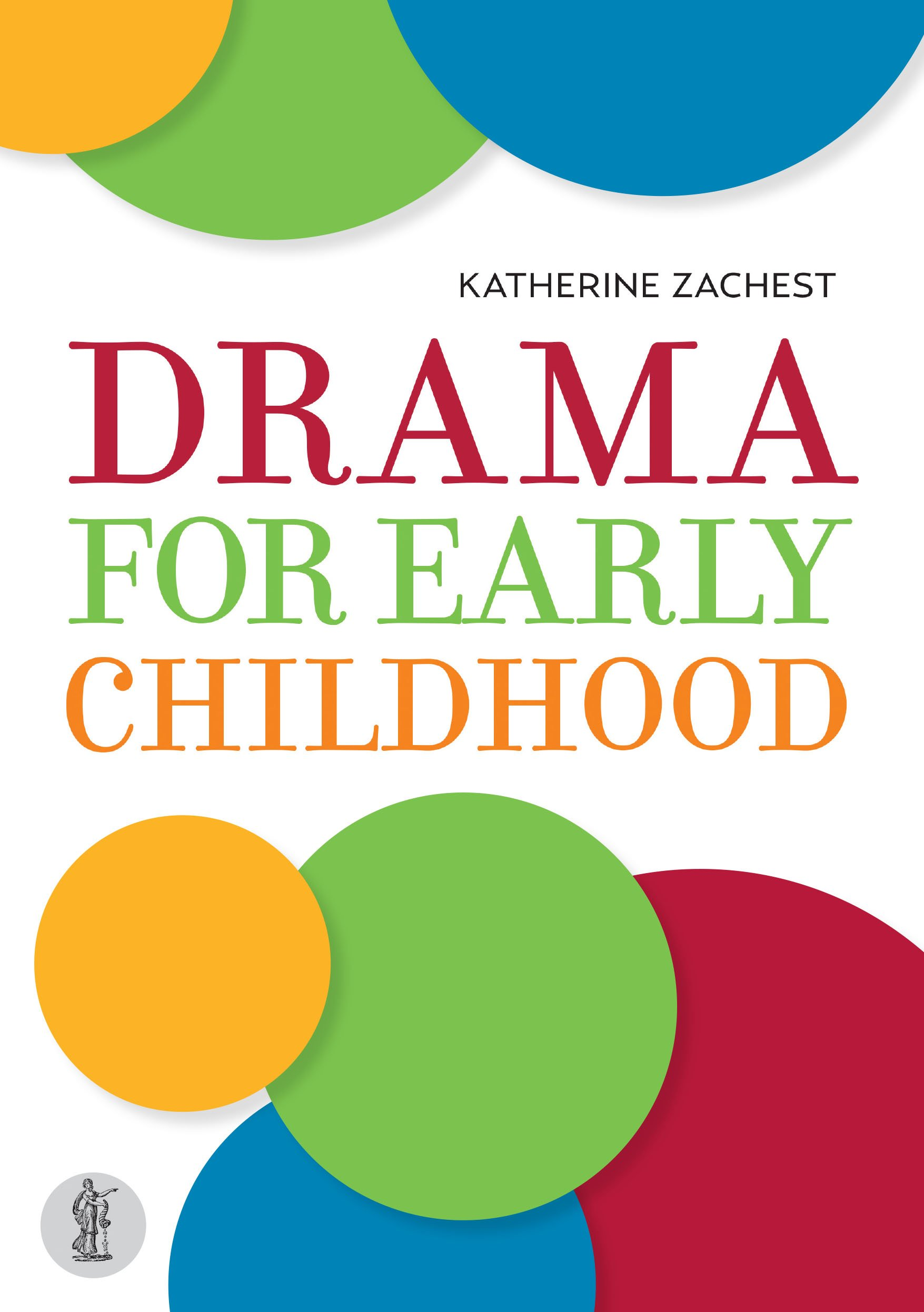 Download Drama for Early Childhood ebook