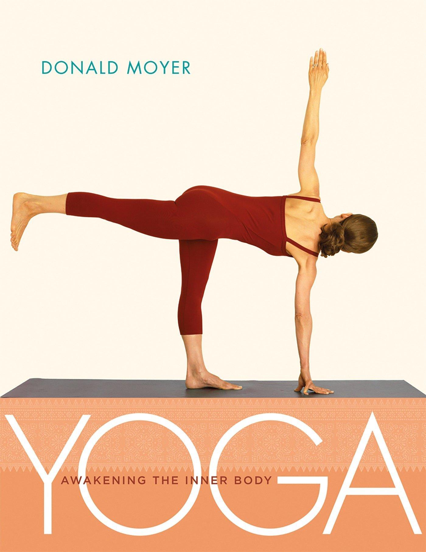Yoga  Awakening the Inner Body  Amazon.it  Donald Moyer  Libri in altre  lingue dcd1228f1ff3