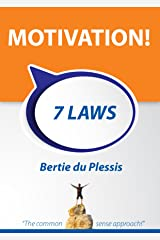 MOTIVATION! 7 LAWS: The common sense approach