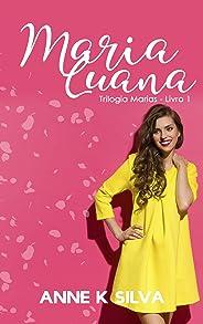 Maria Luana (Trilogia Marias Livro 1)