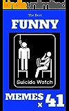 Memes : Funny Memes 2017 x 41 (Cat Memes, Funny Memes, Memes XL, Best Memes, Memes Free,Memes Books,Funny Memes, Funny Jokes, Funny Books, Comedy,Hilarious,Enj)