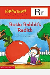AlphaTales: R: Rosey Rabbit's Radish (Alpha Tales) Kindle Edition