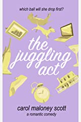 The Juggling Act: Laugh out loud romantic comedy chick lit (Rom-Com on the Edge Book 4) Kindle Edition