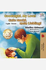 Goodnight, My Love!: English German Bilingual Book (English German Bilingual Collection) (German Edition) Paperback