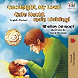 Goodnight, My Love!: English German Bilingual Book (English German Bilingual Collection) (German Edition)