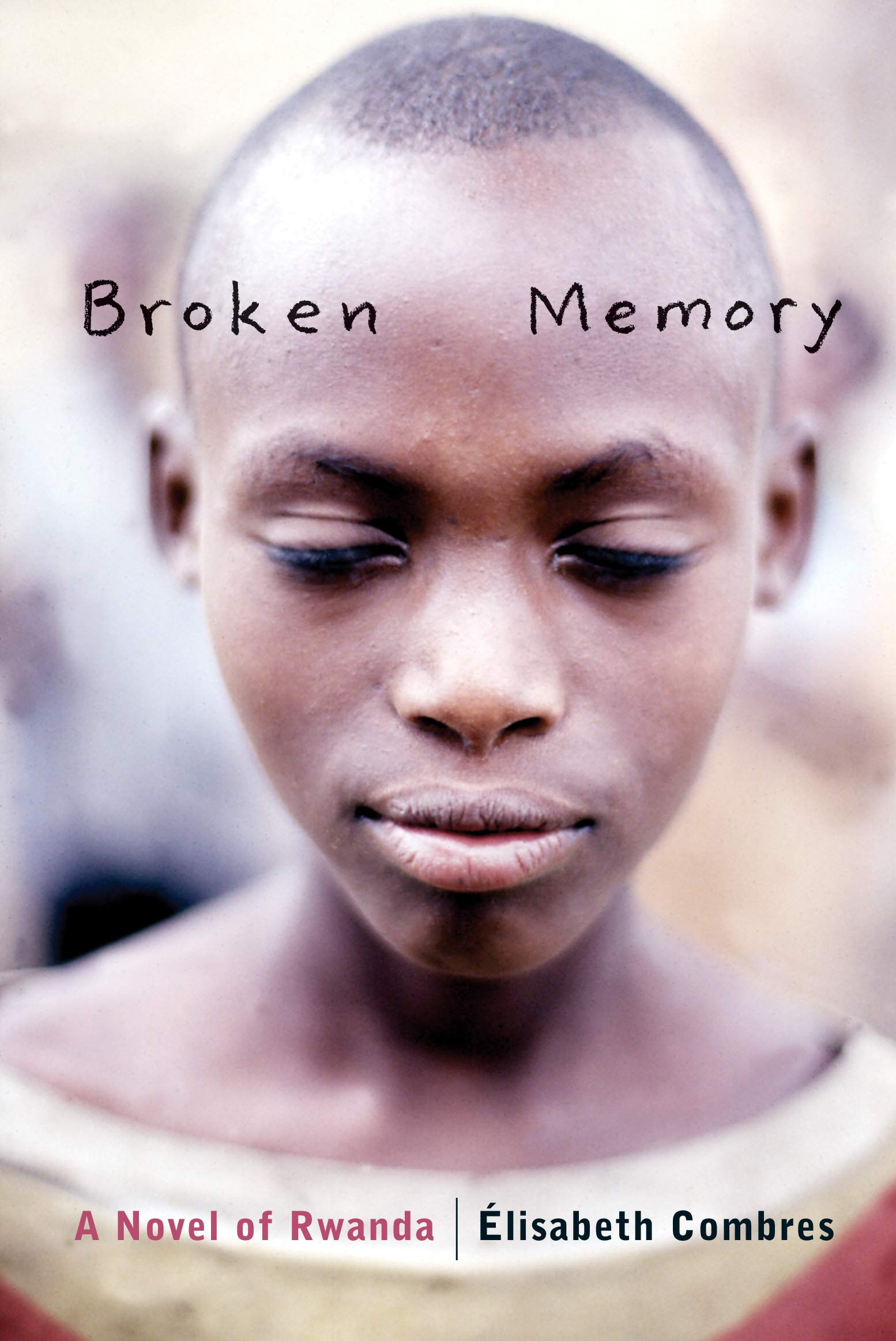 Download Broken Memory: A Novel of Rwanda pdf