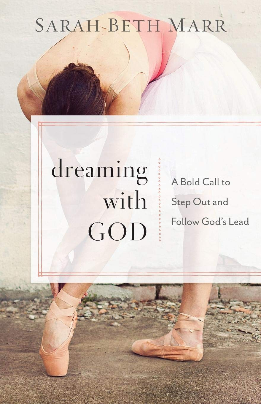 Dreaming with God by Sarah Beth Marr {A Book Review}