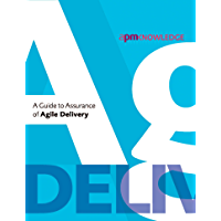 A Guide to Assurance of Agile Delivery