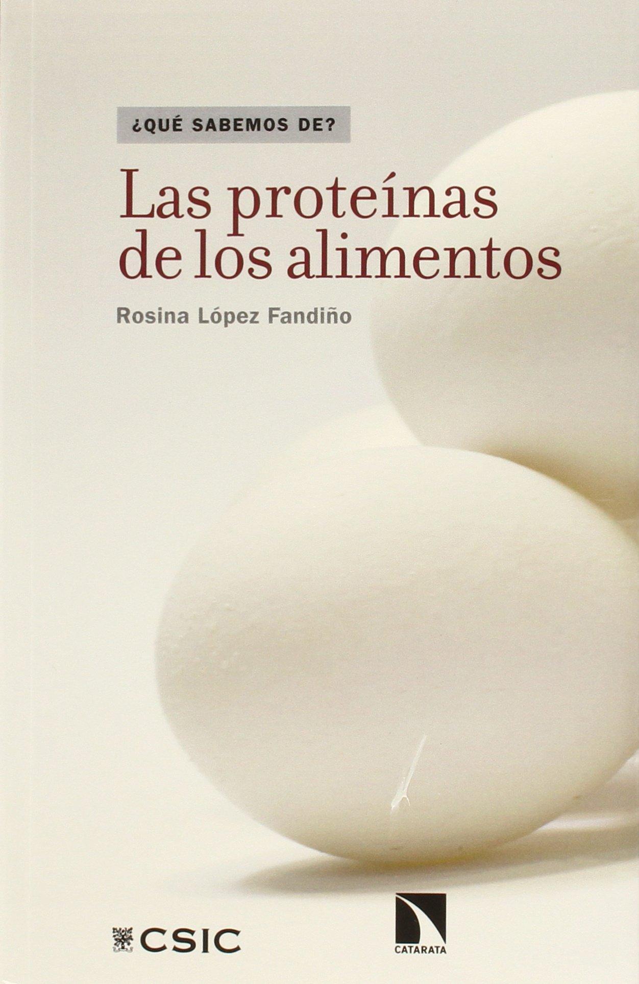 Las proteínas de los alimentos: 54 (¿Qué sabemos de?): Amazon ...