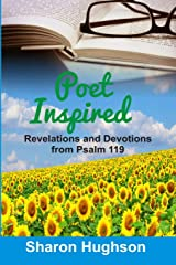Poet Inspired: Revelations and Devotions from Psalm 119 Paperback