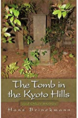 The Tomb in the Kyoto Hills and Other Stories Paperback