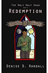 Redemption (The Only Half Saga Book 2) Kindle Edition