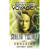 Star Trek: Voyager: String Theory #1: Cohesion (Star Trek Voyager)
