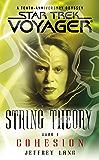 Star Trek: Voyager: String Theory #1: Cohesion: Cohesion (Star Trek Voyager)
