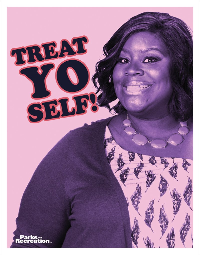 Culturenik Parks and Recreation Donna Meagle Treat Yo Self Workplace Comedy TV Television Show Poster Print, Unframed 11x14