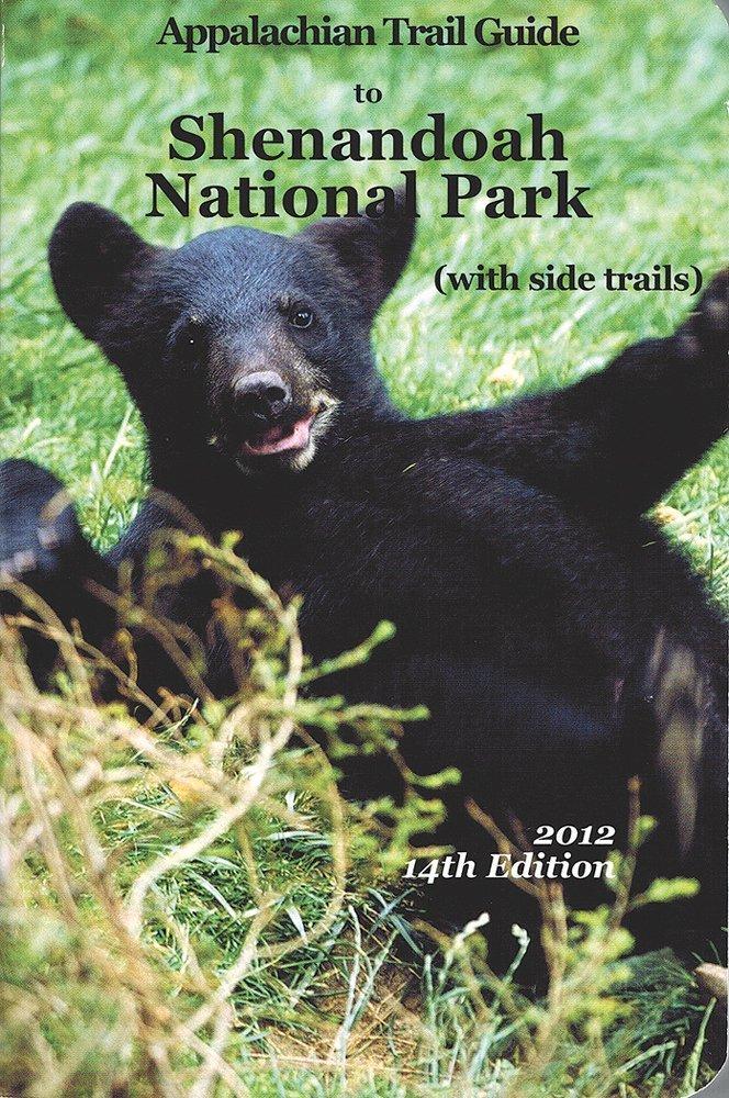 Appalachian Trail Guide To Shenandoah National Park With Side Trails 1999 With Maps  Appalachian Trail Guides