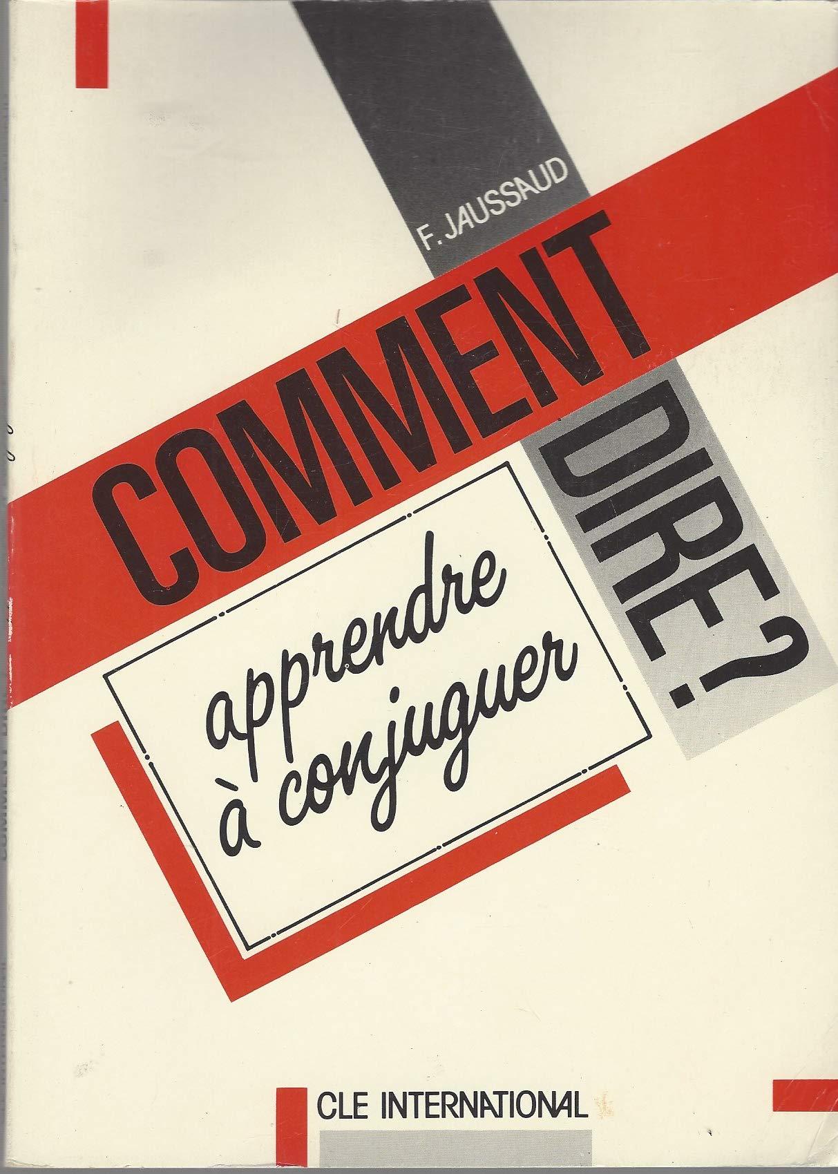 Comment Dire Level 2 Apprendre A Conjuguer Amazon Es Job Sinjan Berger Spiegeleer Libros En Idiomas Extranjeros