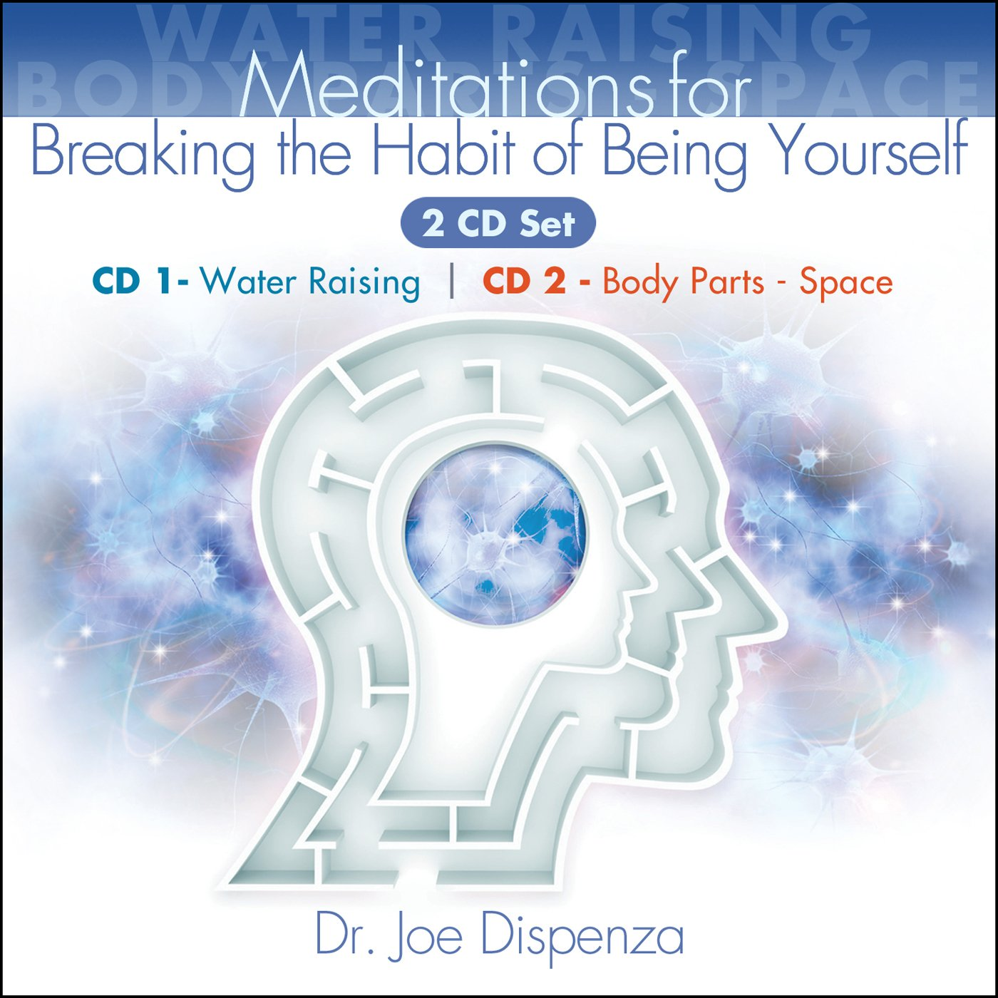 Breaking the Habit of Being Yourself Book Companion Meditations by Encephalon, LLC