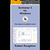 Scrivener 3 for Windows: From beginner to published author (Scrivener 3 - from beginner to published author)