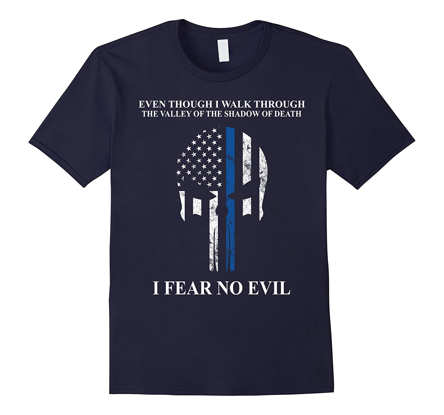 Thin blue line shirt I fear no evil - thin blue line flag-RT