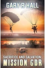 Sacrifice and Salvation: Mission GDR Kindle Edition