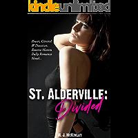 St Alderville: Divided: A Reverse Harem High School Bully Romance