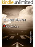 Glide Path (Arthur C. Clarke Collection)