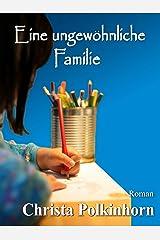 Eine ungewöhnliche Familie (Familienportrait, Band 1) (German Edition) Kindle Edition