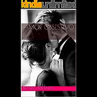 Amor Obsessivo (Amores Compulsivos Livro 1)