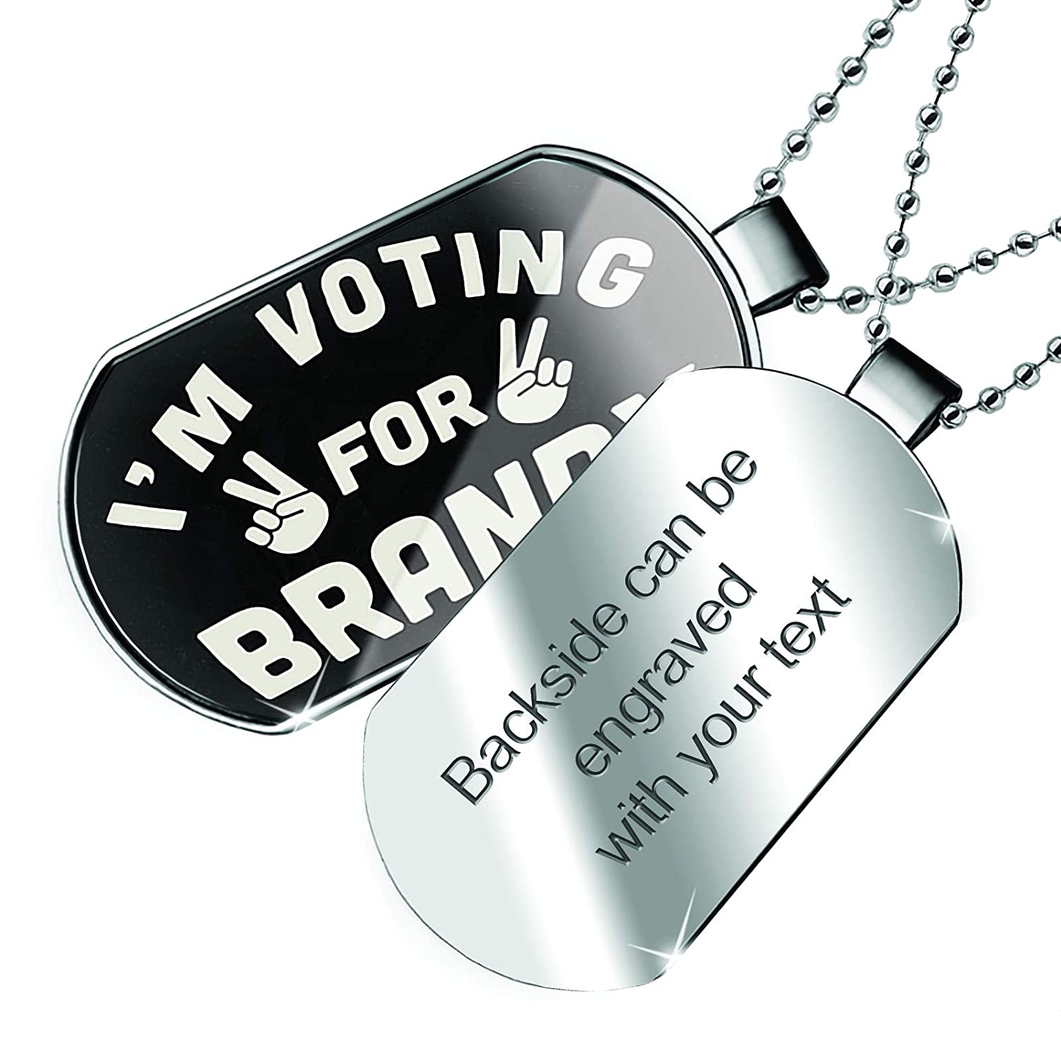 bcd60ed59 NEONBLOND Personalized Name Engraved I'm Voting for Brandy Funny Saying  Dogtag Necklace | Amazon.com