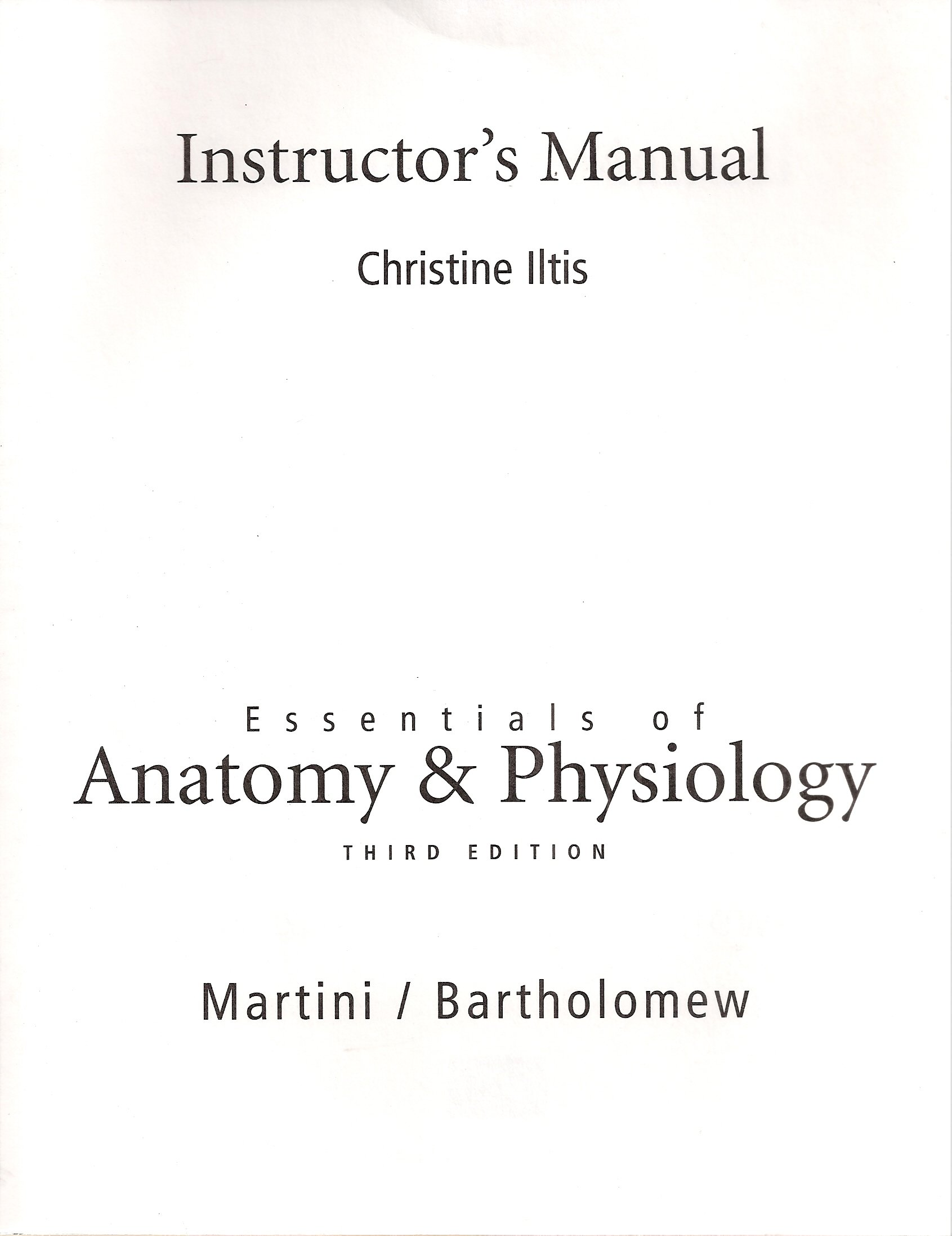 Instructor\'s Manual for Essentials of Anatomy and Physiology Third ...