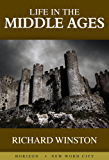 Life in the Middle Ages (English Edition)