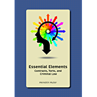 Essential Elements: Contracts, Torts, and Criminal Law