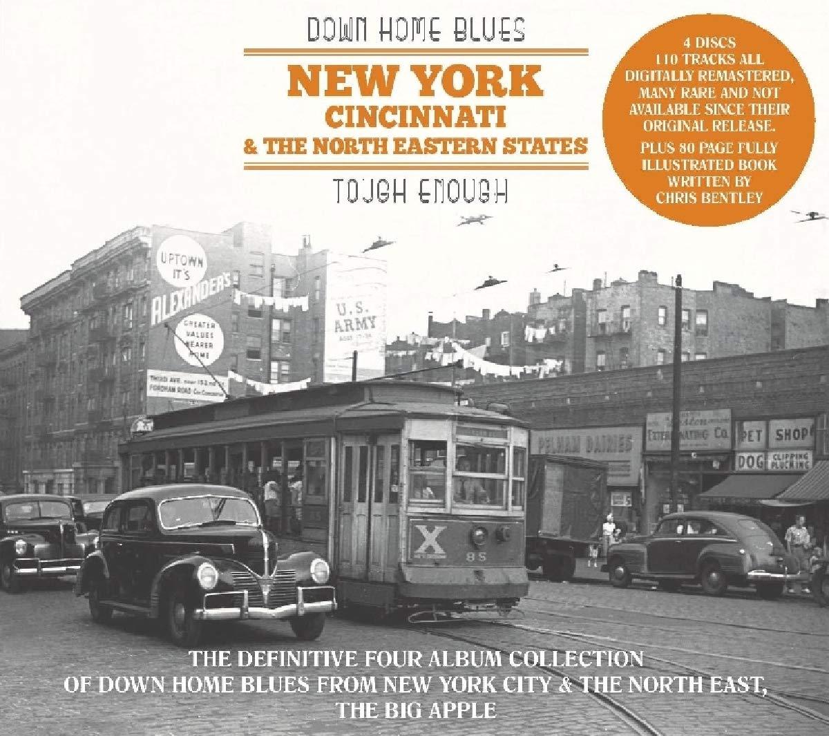 Down Home Blues: New York, Cincinnati & The North Eastern States: Tough Enough