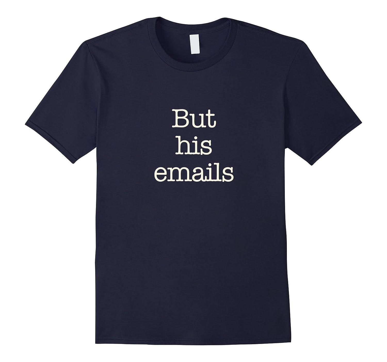 Anti Trump: But HIS emails, Trump Russia, collusion-BN