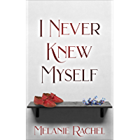 I Never Knew Myself: A Pride and Prejudice Variation (English Edition)